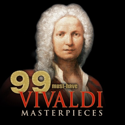 99 Must-Have Vivaldi Masterpieces - Various Artists album