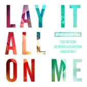 Lay It All on Me (feat. Big Sean, Vic Mensa & Ed Sheeran) [Rudi VIP Mix] - Single