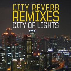 City of Lights Remixes
