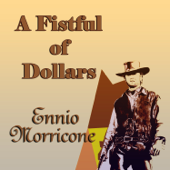 A Fistful of Dollars (Original Motion Picture Soundtrack)