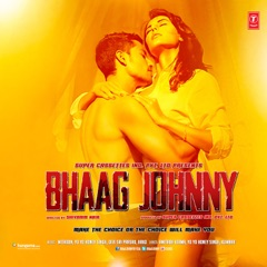 Bhaag Johnny (Original Motion Picture Soundtrack)