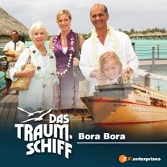 Das Traumschiff - Bora Bora