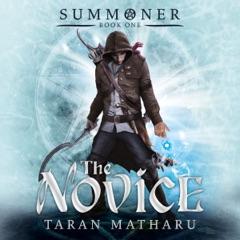 The Novice: Summoner, Book 1 (Unabridged)