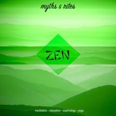 Zen, Vol. 2: Myths and Rites (Meditation, Relaxation, Sophrology, Yoga)