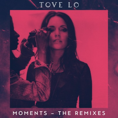 Moments (The Remixes) - Single MP3 Download