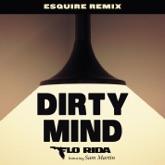 Dirty Mind (feat. Sam Martin) [eSQUIRE Remix] - Single
