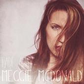 Meggie McDonald - Fade Away (feat. Bryant Lamar)