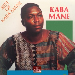 Best of Kaba Mane