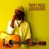 Resistance - Trevy Felix