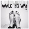 Walk This Way Remixes Single