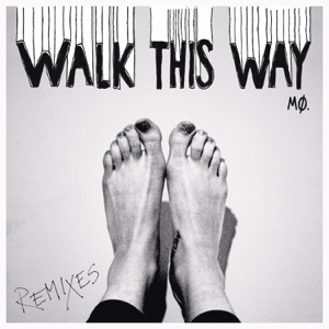 Walk This Way (Remixes) - Single Mp3 Download
