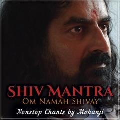 Shiv Mantra (Om Namah Shivay 108 Chants) - EP