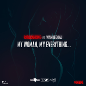 My Woman, My Everything (feat. Wandecoal)