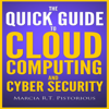 Marcia R.T. Pistorious - The Quick Guide to Cloud Computing and Cyber Security (Unabridged)  artwork