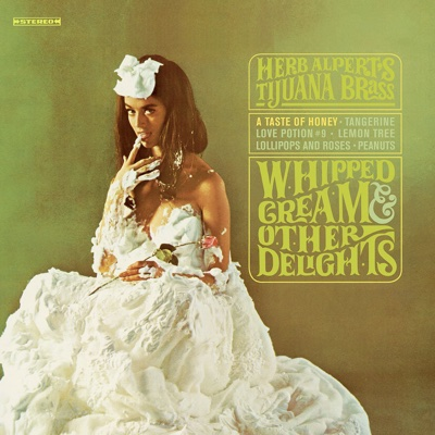 A Taste of Honey - Herb Alpert & The Tijuana Brass song
