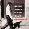 Buena Vista Social Club Presents - Verschillende artiesten