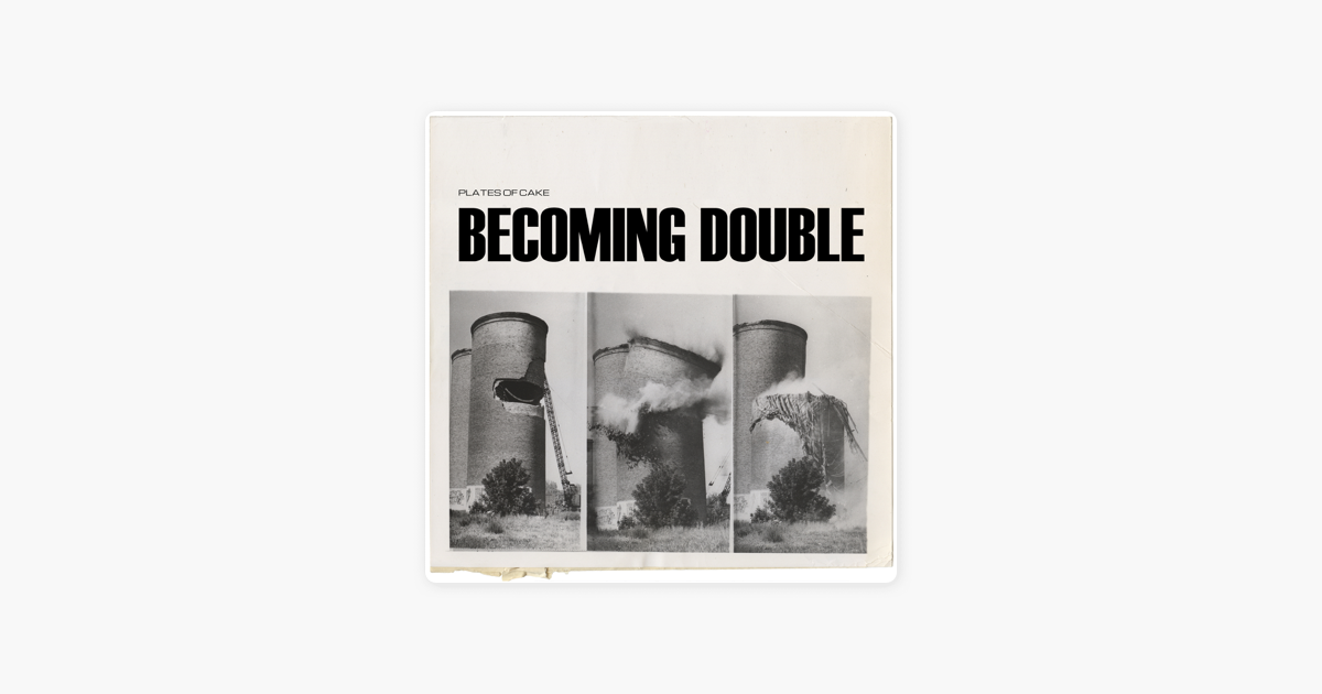 Becoming Double By Plates Of Cake On Apple Music