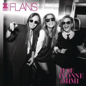 Ilse, Ivonne y Mimi - Primera Fila Flans