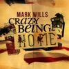 Crazy Being Home - Single