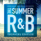 Star Base Records Presents The Summer R&B -Tropical Edition-