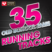 35 Old School Jams Running Tracks - Power Music Workout - Power Music Workout