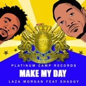 Make My Day (feat. Shaggy) - Single
