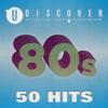 Verschiedene Interpreten - 80s - 50 Hits by uDiscover Grafik