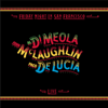 Al Di Meola, John McLaughlin & Paco de Lucía - Friday Night In San Francisco (Live)  artwork