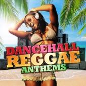 Various Artists - Dancehall Reggae Anthems (DJ Mix)