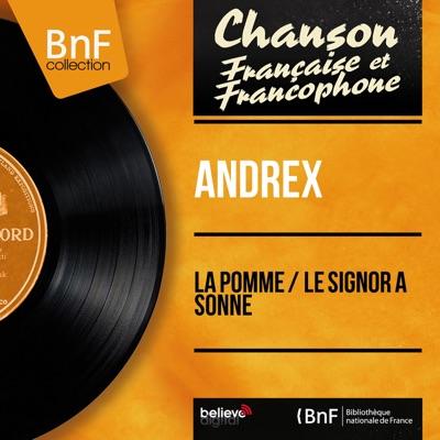 La pomme / Le signor a sonné (feat. Jacques-Henry Rys et son orchestre) [Mono Version] - Single - Andrex