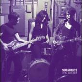 Subsonics - Too Damaged