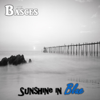 The Basces - Sunshine in Blue (feat. David Cagle) Grafik