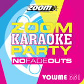 A Little Party Never Killed Nobody (All We Got) [Karaoke Version] [Originally Performed By Fergie Feat. Q-Tip and GoonRock]