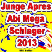 Junge Après Abi Mega Schlager 2013