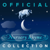 Official Nursery Rhyme Collection: Relaxing Kids Lullabies & Children's Music Rhymes for Mom, Baby or Children - Lullaby World
