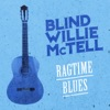 Ragtime Blues, Blind Willie McTell
