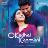 O Kadhal Kanmani (Original Motion Picture Soundtrack) - A. R. Rahman