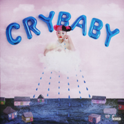 Cry Baby (Deluxe Edition) - Melanie Martinez - Melanie Martinez
