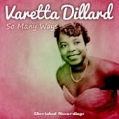 Varetta Dillard - Love and Wine