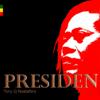 Presiden - Tony Q Rastafara