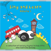 Sing and Learn, Vol. 1 (A Collection of Nursery Rhymes to Help Little Ones Learn and Develop)