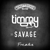 Freaks (feat. Savage)-Timmy Trumpet