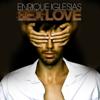 S** AND LOVE - Enrique Iglesias