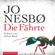 Jo Nesbø - Die Fährte: Harry Hole 4