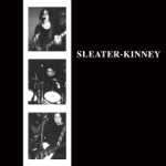 Sleater-Kinney - The Last Song