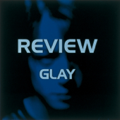 Review - Best of Glay