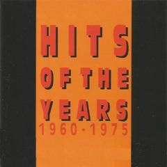 Hits Of The Years 1960 - 1975
