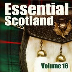 Essential Scotland, Vol. 16