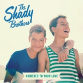 Addicted to Your Love - Single