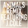 Animals (Remix) [feat. J. Cole] - Single